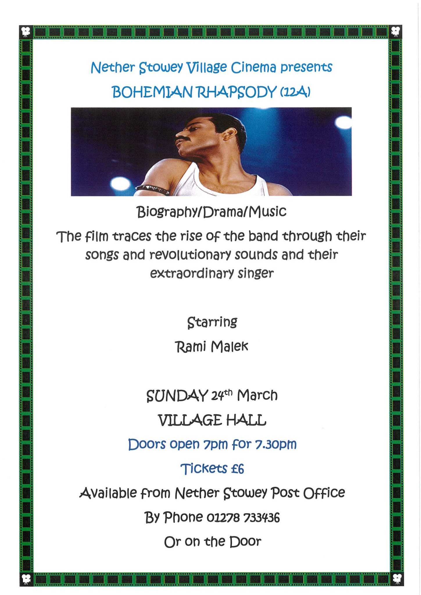 nether Stowey Village Cinema presents 'Bohemian Rhapsody' (12A) @ Nether Stowey Village Hall