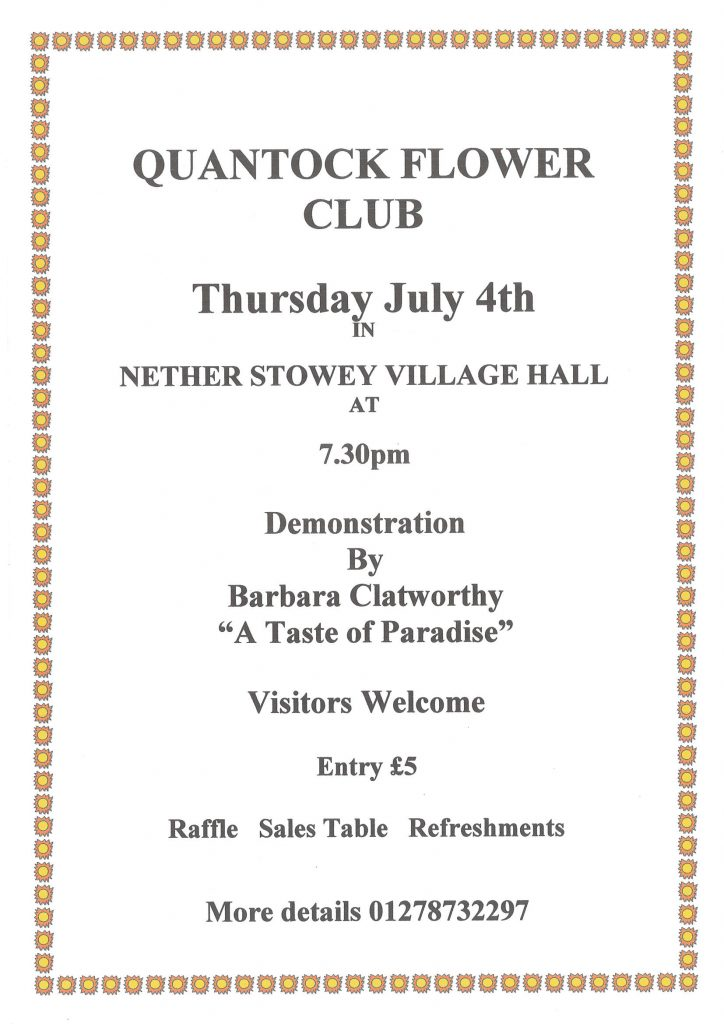 "Quantock Flower Club demonstration by Barbara Clatworthy ""A Taste of Paradise"" @ Nether Stowey Village Hall"
